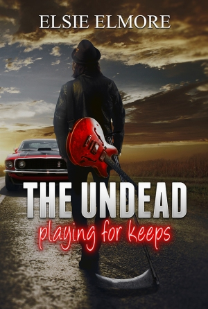 The Undead: Playing For Keeps by Elsie Elmore book cover